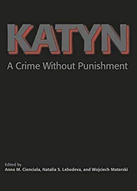 Katyn: A Crime Without Punishment 9780300108514