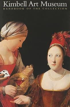 Kimbell Art Museum: Handbook of the Collection 9780300101812