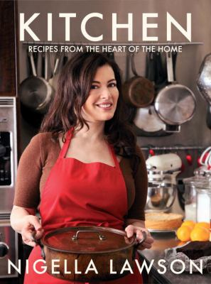 Kitchen: Recipes from the Heart of the Home 9780307398550