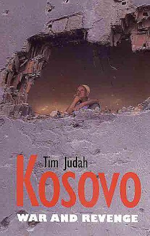 Kosovo: War and Revenge 9780300083132