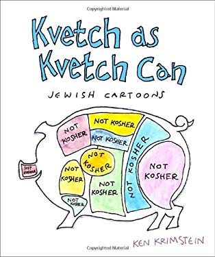 Kvetch as Kvetch Can: Jewish Cartoons 9780307588883