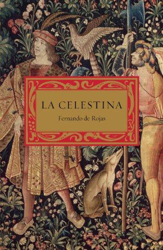 La Celestina: Tragicomedia de Calisto y Melibea 9780307475725
