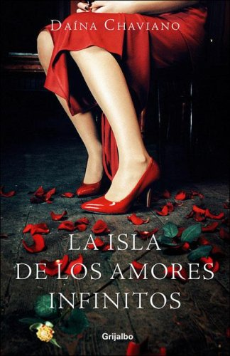 La Isla de Los Amores Infinitos 9780307376541