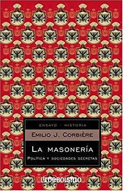 La Masoneria: Politica y Sociedades Secretas 9780307355256