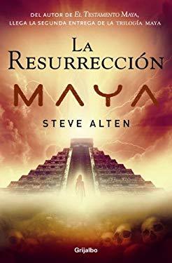 La Resurreccion Maya 9780307392893