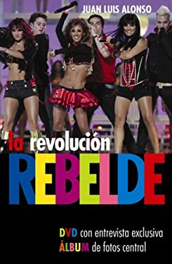 La Revolucion Rebelde [With DVD] 9780307392244
