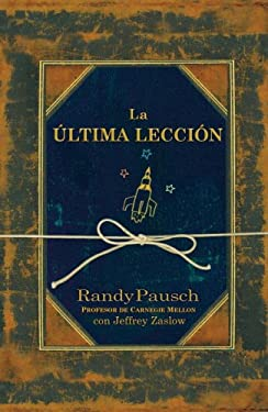 La Ultima Leccion [With CD] 9780307392268