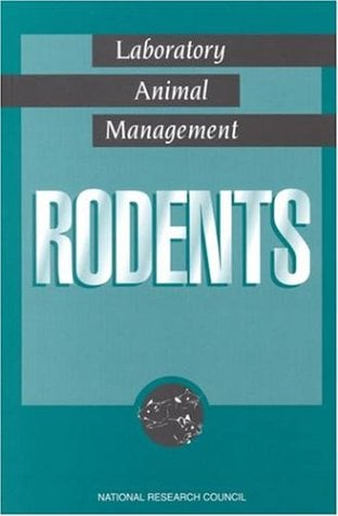 Laboratory Animal Management: Rodents 9780309049368