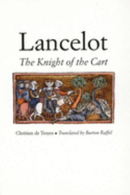 Lancelot: The Knight of the Cart 9780300071214