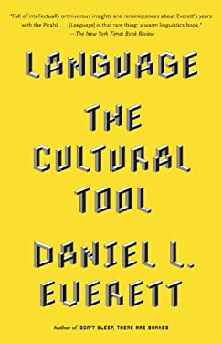 Language: The Cultural Tool 9780307473806