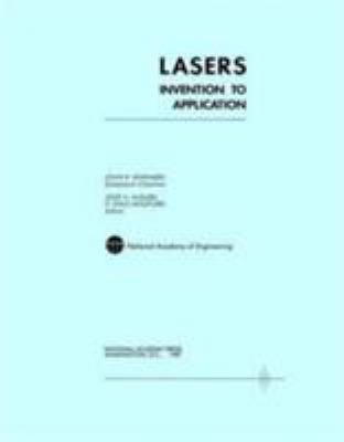 Lasers: Invention to Application 9780309037761