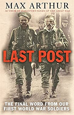 Last Post: The Final Word from Our First World War Soldiers 9780304367320