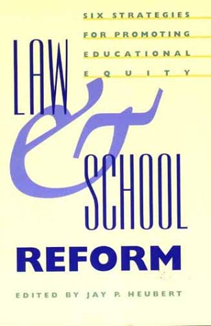 Law and School Reform: Six Strategies for Promoting Educational Equity 9780300075953