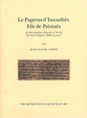 Le Papyrus D'Imouthe: Fils de Psintae Au Metropolitan Museum of Art de New York (Papyrus MMA 35.9.21) 9780300090543