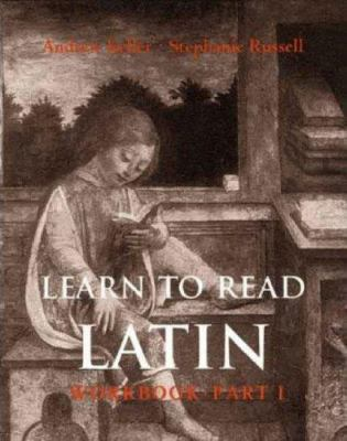 Learn to Read Latin (Workbook Part 1) 9780300120967