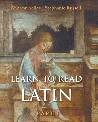Learn to Read Latin Part I 9780300120943