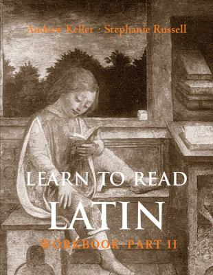 Learn to Read Latin (Workbook Part 2) 9780300120974
