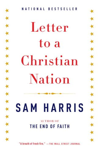 Letter to a Christian Nation 9780307278777