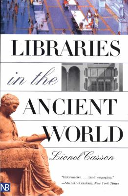 Libraries in the Ancient World 9780300097214