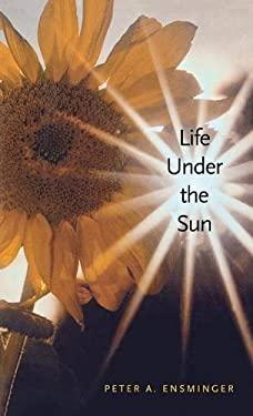Life Under the Sun 9780300088045