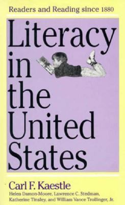 Literacy in the United States: Readers and Reading Since 1880 9780300049466