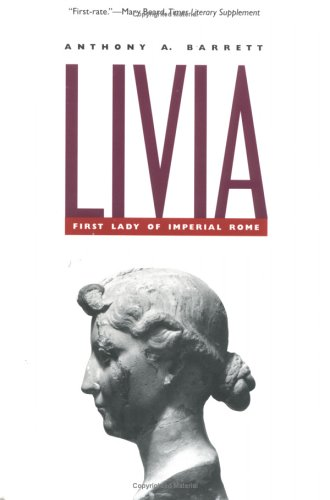 Livia: First Lady of Imperial Rome
