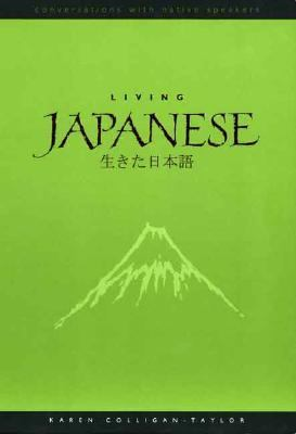 Living Japanese: Diversity in Language and Lifestyles [With CDROM] 9780300109580