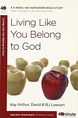 Living Like You Belong to God 9780307458667