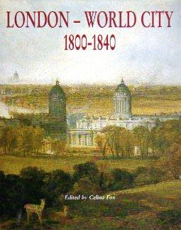 London-World City: 1800-1840 9780300052848