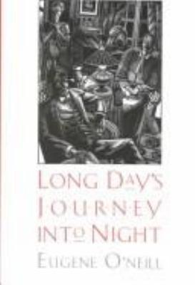 Long Days Journey Into Night 9780300046007