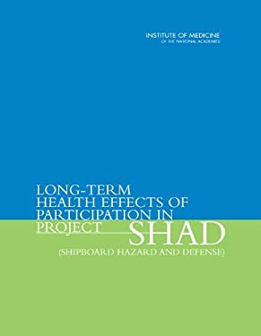Long-Term Health Effects of Participation in Project Shad (Shipboard Hazard and Defense) 9780309102100
