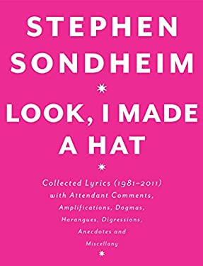 Exclusive InDepth InterView: Stephen Sondheim On New Book, LOOK, I MADE A HAT; Filming FOLLIES?; Shakespeare; Future & More