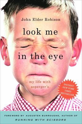 Look Me in the Eye: My Life with Asperger's 9780307395986
