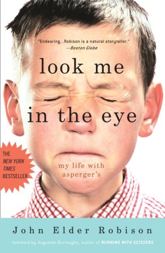 Look Me in the Eye: My Life with Asperger's 9780307396181