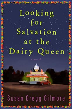 Looking for Salvation at the Dairy Queen 9780307395016
