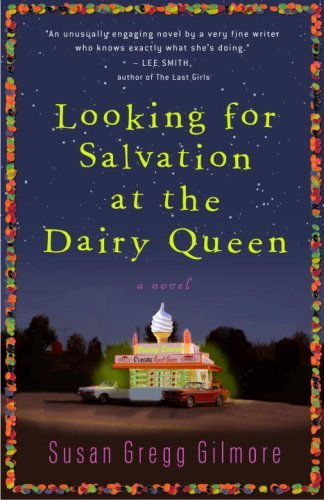 Looking for Salvation at the Dairy Queen 9780307395023