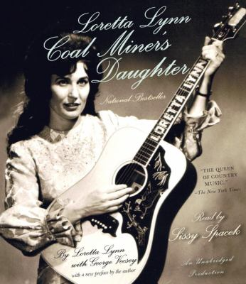 Loretta Lynn: Coal Miner's Daughter 9780307912855