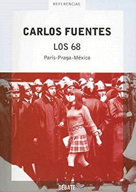 Los 68: Paris-Praga-Mexico