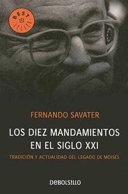 Los Diez Mandamientos En El Siglo XXI 9780307344632