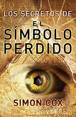 Los Secretos del Simbolo Perdido = The Secret of the Lost Symbol 9780307393142