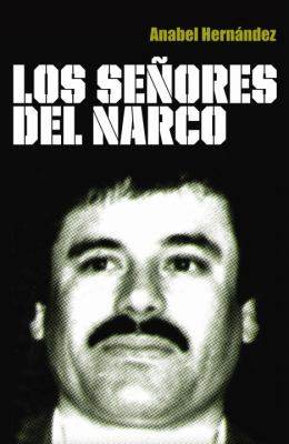 Los Senores del Narco = Drug Lords 9780307882356