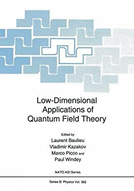 Low-Dimensional Applications of Quantum Field Theory 9780306456862