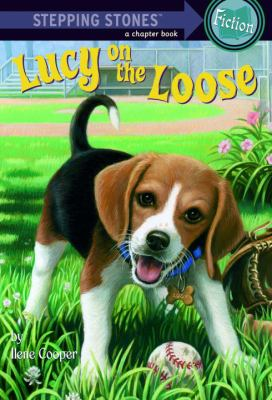 Absolutely Lucy #2: Lucy on the Loose 9780307465085
