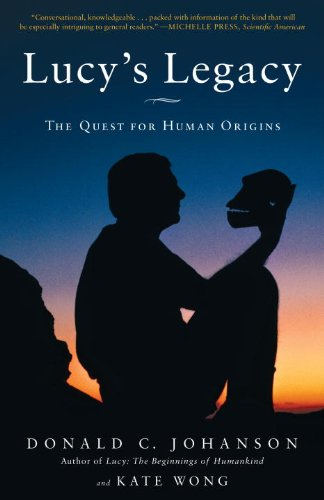 Lucy's Legacy: The Quest for Human Origins 9780307396402