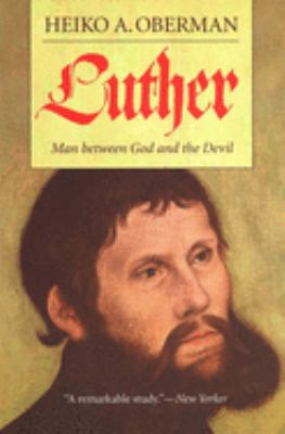 Luther: Man Between God and the Devil 9780300103137