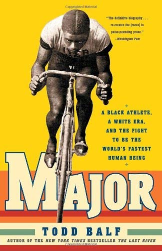 Major: A Black Athlete, a White Era, and the Fight to Be the World's Fastest Human Being 9780307236593