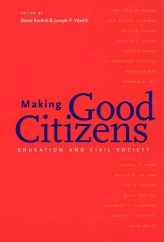 Making Good Citizens: Education and Civil Society 9780300099171