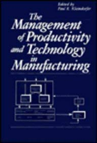 Management of Productivity and Technology in Manufacturing 9780306420320