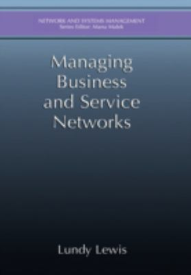 Managing Business and Service Networks 9780306465598