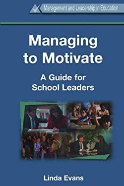 Managing to Motivate 9780304706174